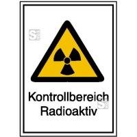 Strahlenschutzschild mit Warnzeichen und Zusatztext, Kontrollbereich Radioaktiv
