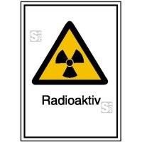Strahlenschutzschild mit Warnzeichen und Zusatztext, Radioaktiv