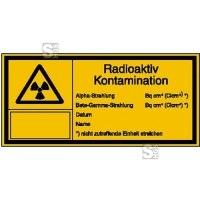Strahlenschutzschild mit Warnzeichen und Zusatztext, Radioaktiv - Kontamination