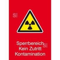 Strahlenschutzschild mit Warnzeichen und Zusatztext, Sperrbereich Kein Zutritt Kontamination
