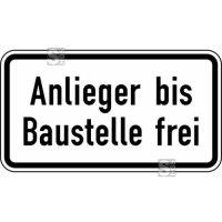 Verkehrszeichen StVO, Anlieger bis Baustelle frei Nr. 1028-32