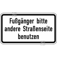 Verkehrszeichen StVO, Fußgänger bitte andere Straßenseite benutzen Nr. 2140