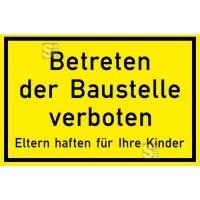 Verkehrszeichen StVO aus Kunststoff / Betreten der Baustelle verboten - Eltern haften für Ihre Kinder Nr. 2161