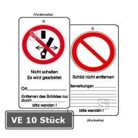 Wartungsanhänger mit Verbotszeichen und Zusatztext, VE 10 Stück, Nicht schalten