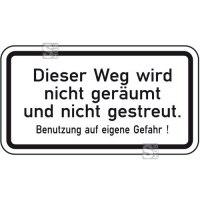 Winterschild / Verkehrszeichen, Dieser Weg wird nicht geräumt und nicht gestreut ...
