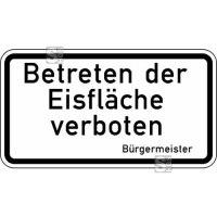 Winterschild / Verkehrszeichen StVO, Betreten der Eisfläche verboten Nr. 2002